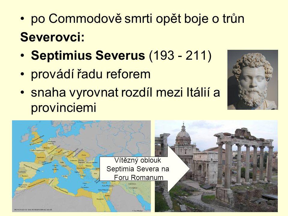 po Commodově smrti opět boje o trůn Severovci: