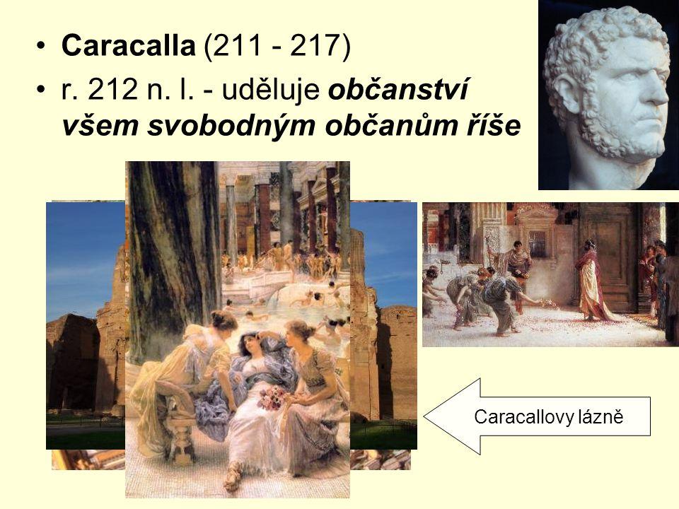 r. 212 n. l. - uděluje občanství všem svobodným občanům říše
