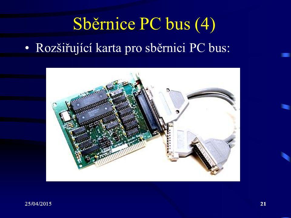 Sběrnice PC bus (4) Rozšiřující karta pro sběrnici PC bus: 14/04/2017