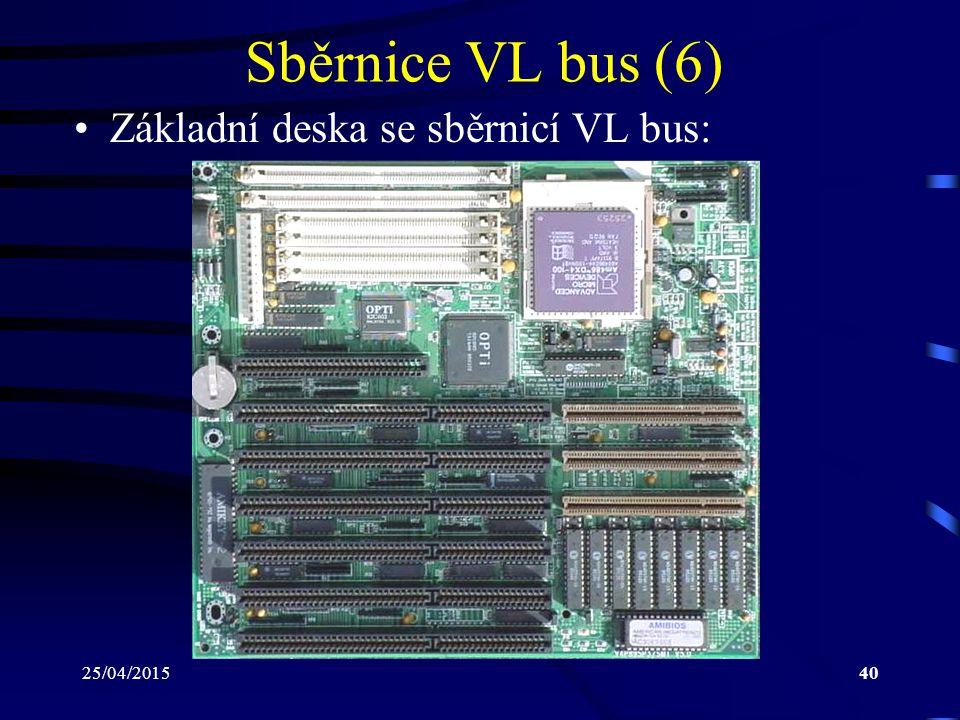 Sběrnice VL bus (6) Základní deska se sběrnicí VL bus: 14/04/2017