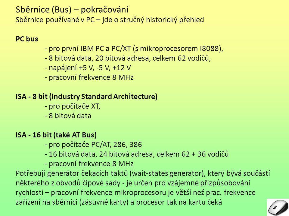 Sběrnice (Bus) – pokračování