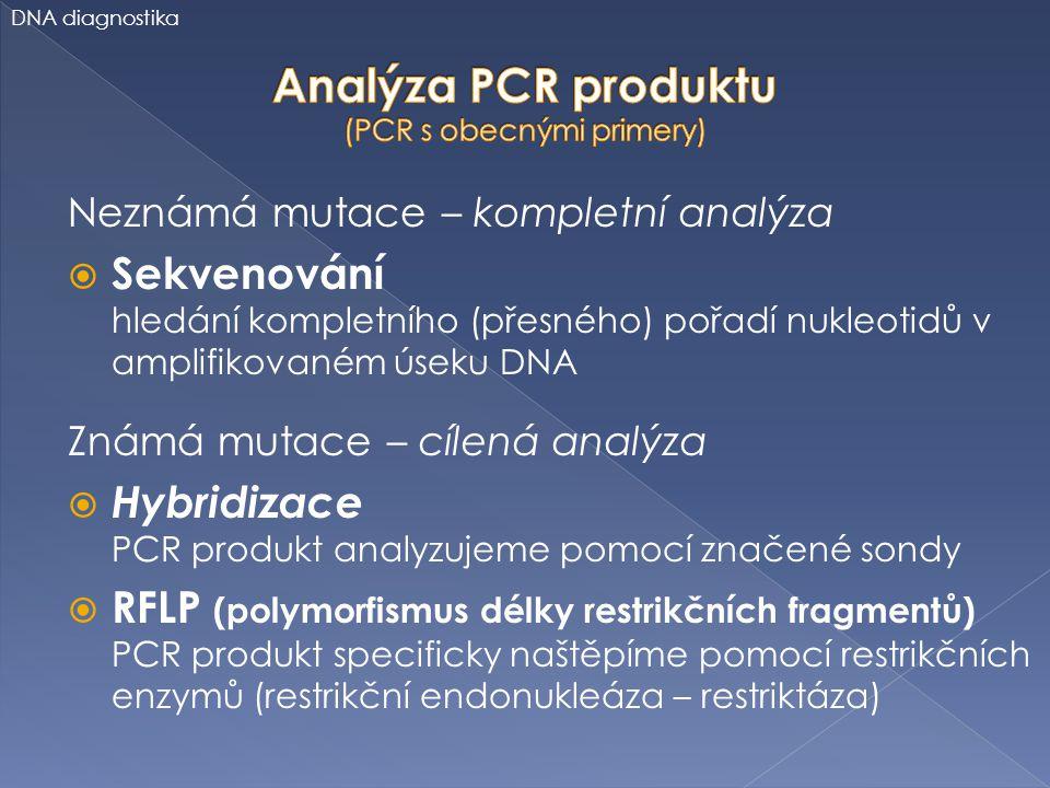 Analýza PCR produktu (PCR s obecnými primery)