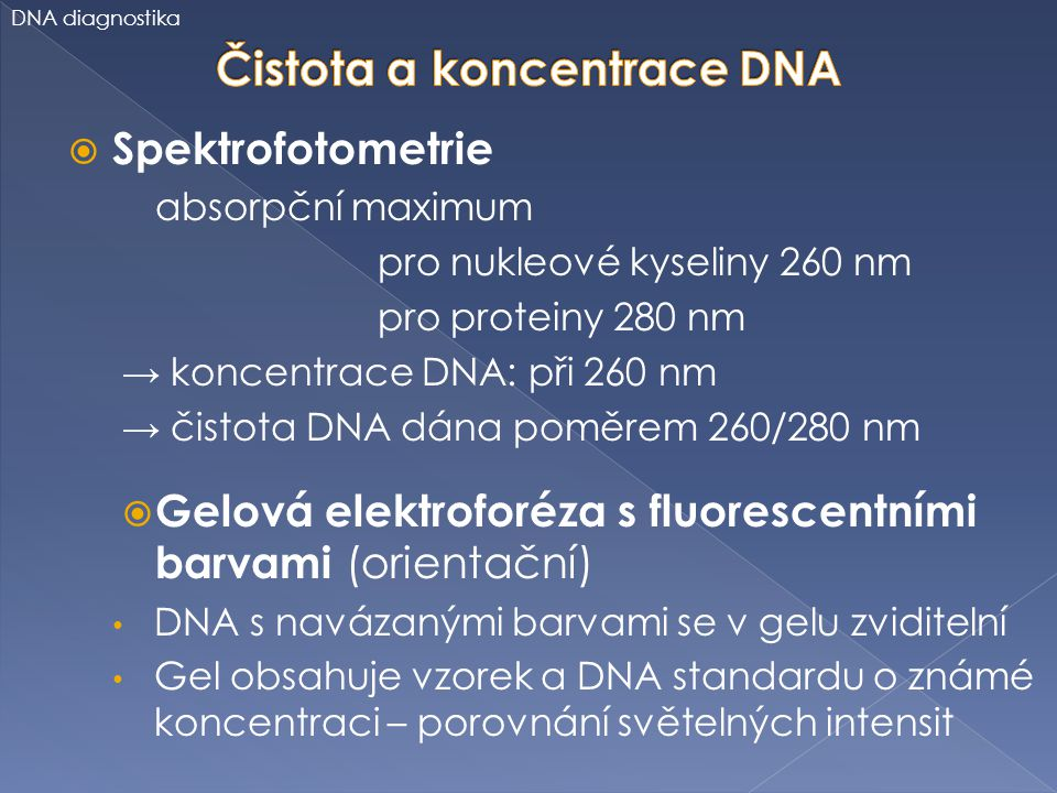 Čistota a koncentrace DNA