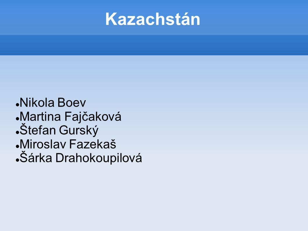 Kazachstán Nikola Boev Martina Fajčaková Štefan Gurský