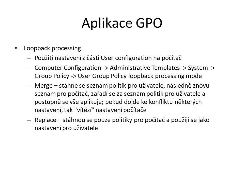 Aplikace GPO Loopback processing