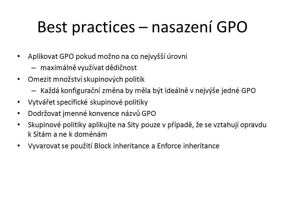 Best practices – nasazení GPO