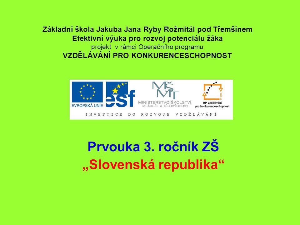 """Prvouka 3. ročník ZŠ """"Slovenská republika"""