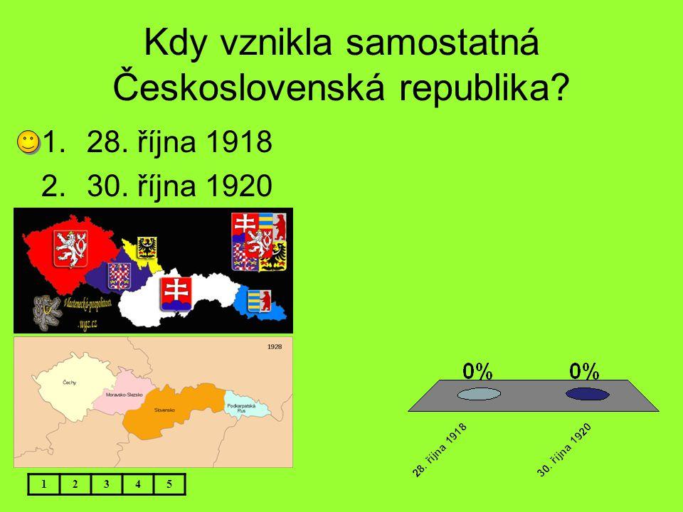 Kdy vznikla samostatná Československá republika