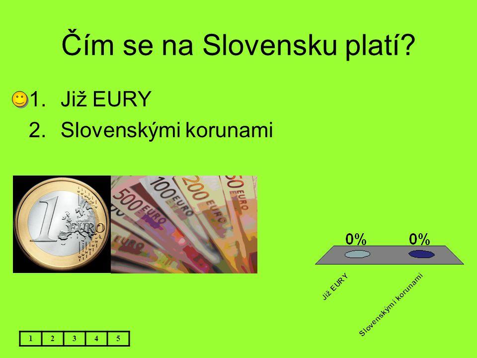 Čím se na Slovensku platí