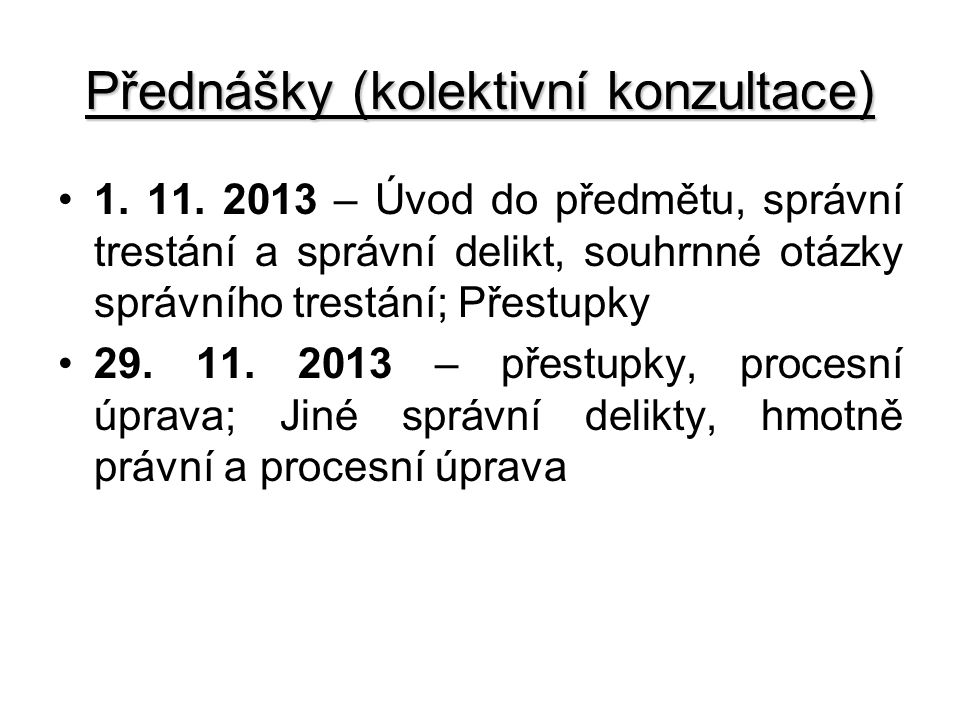 Přednášky (kolektivní konzultace)