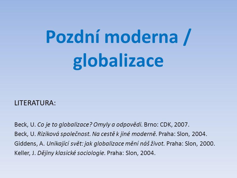 Pozdní moderna / globalizace