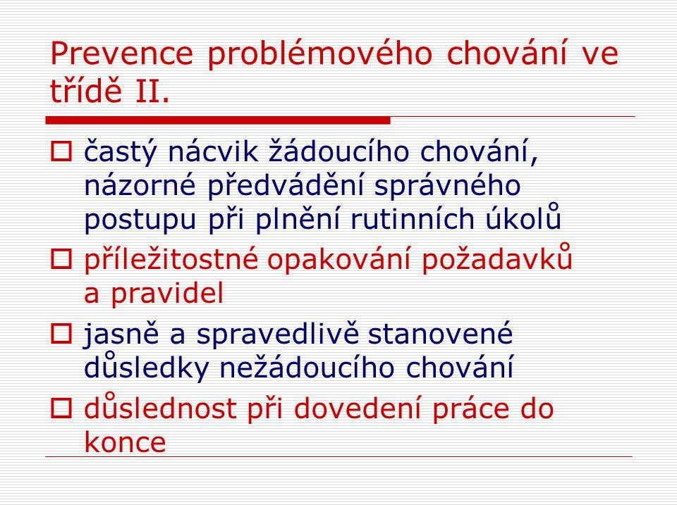 Prevence problémového chování ve třídě II.