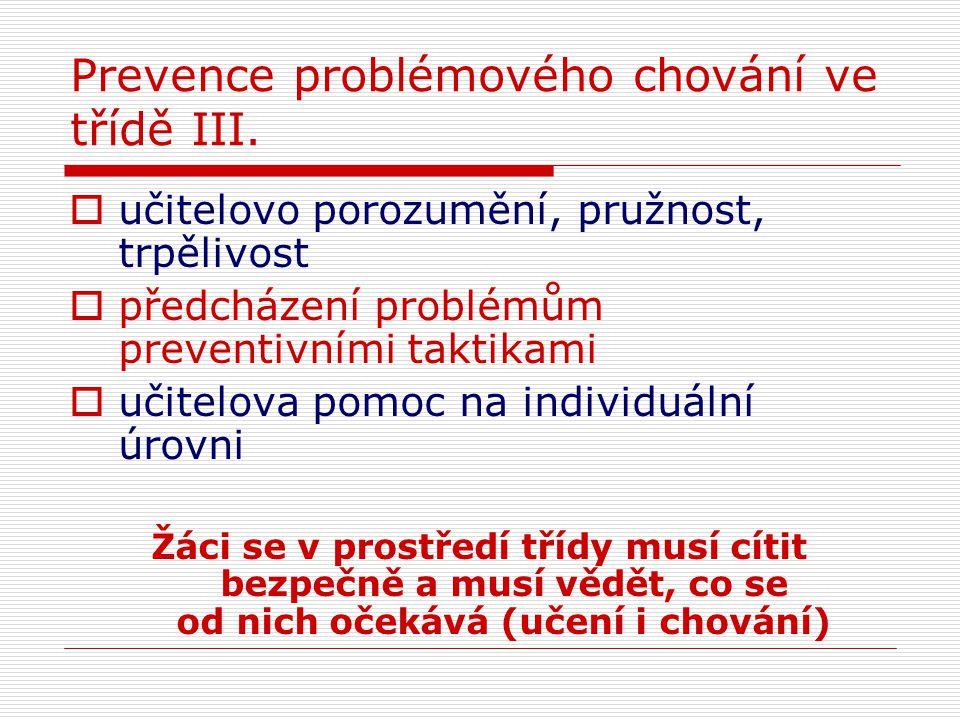 Prevence problémového chování ve třídě III.