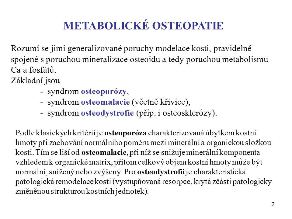 METABOLICKÉ OSTEOPATIE