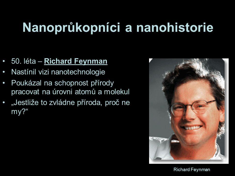 Nanoprůkopníci a nanohistorie