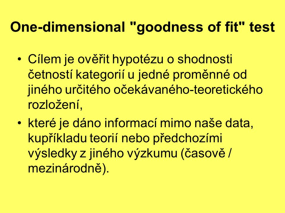 One-dimensional goodness of fit test