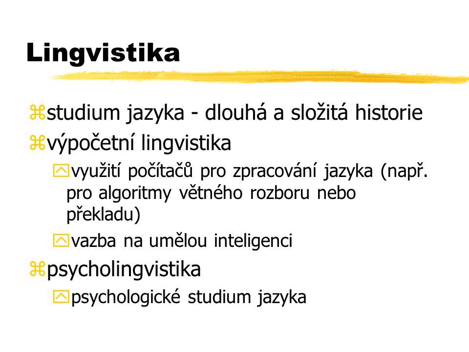 Lingvistika studium jazyka - dlouhá a složitá historie