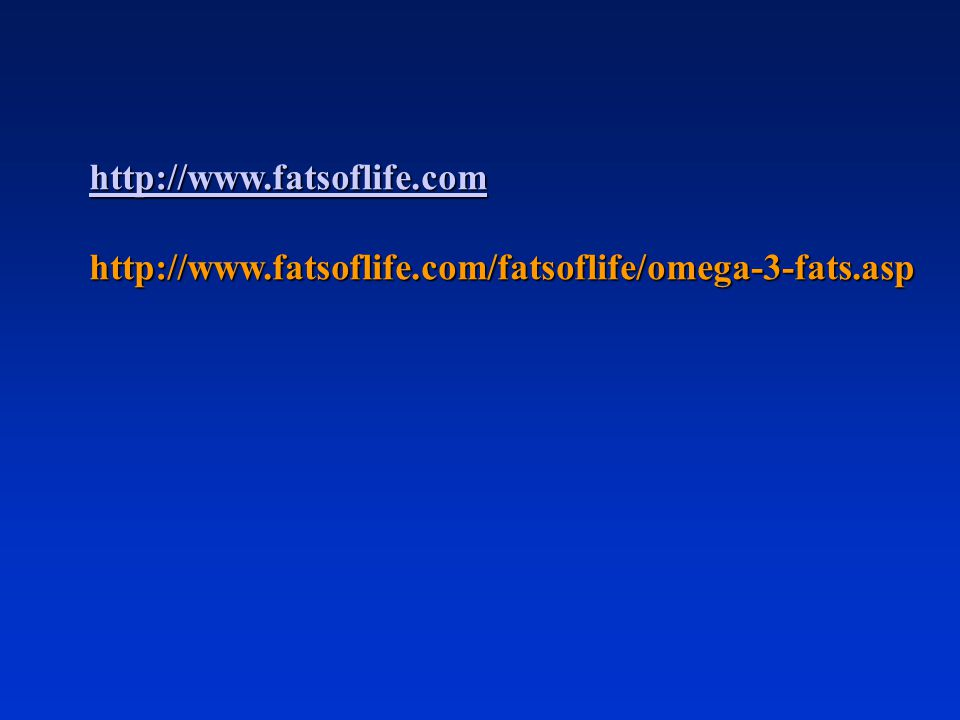 http://www.fatsoflife.com http://www.fatsoflife.com/fatsoflife/omega-3-fats.asp