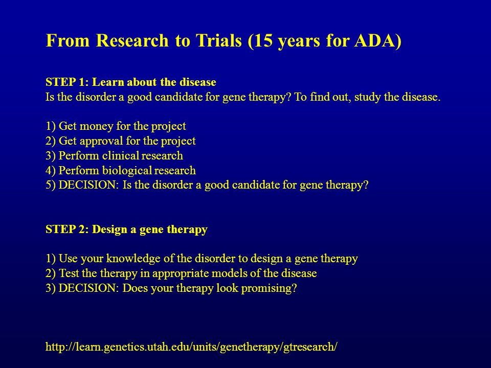 From Research to Trials (15 years for ADA)