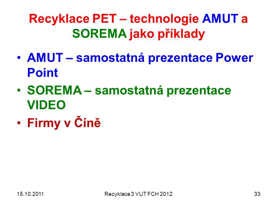 Recyklace PET – technologie AMUT a SOREMA jako příklady