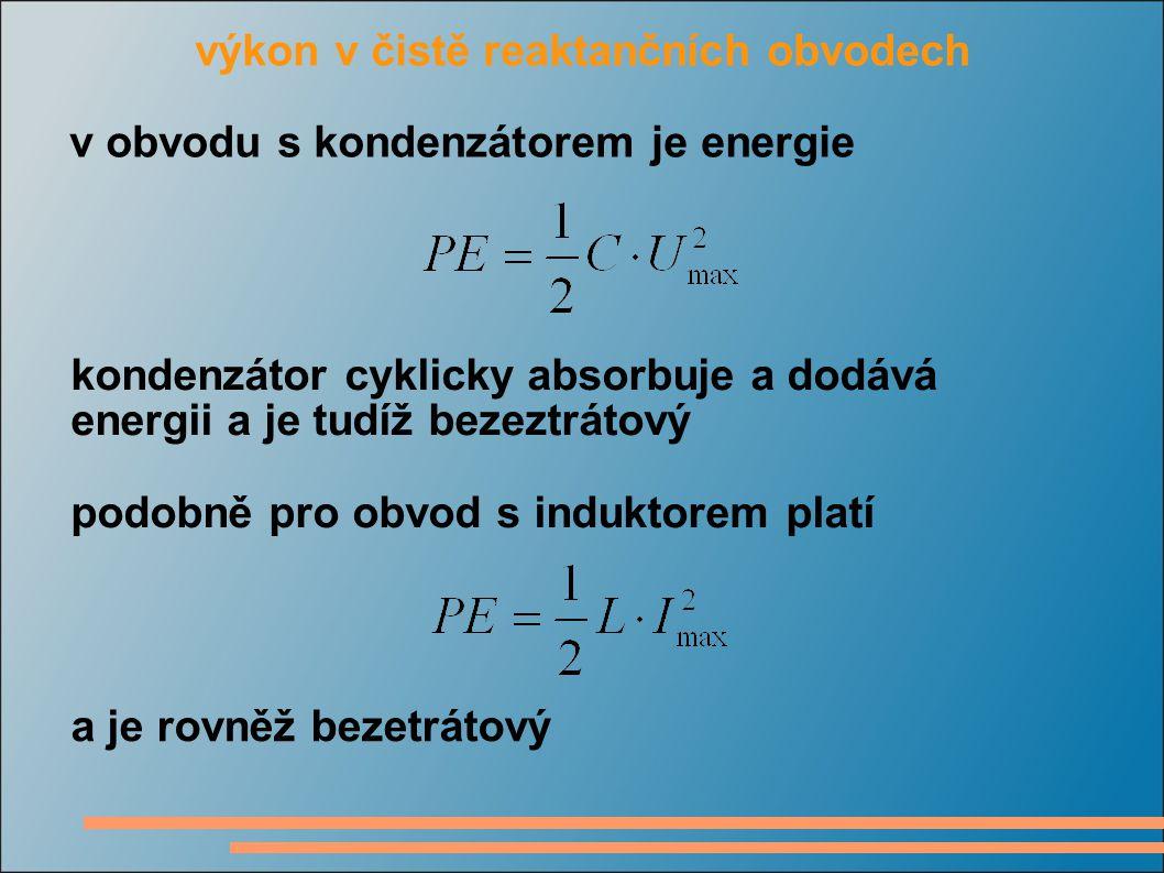 výkon v čistě reaktančních obvodech
