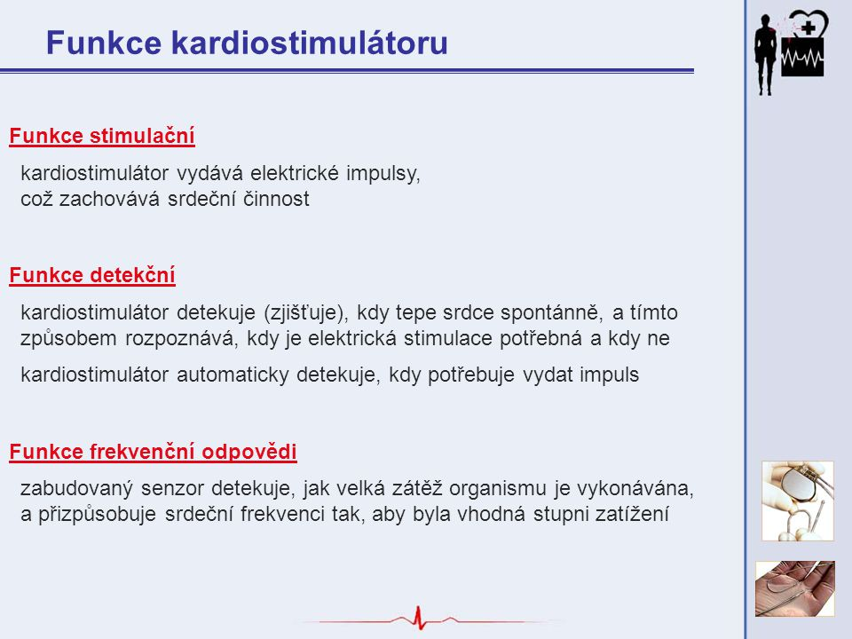 Funkce kardiostimulátoru