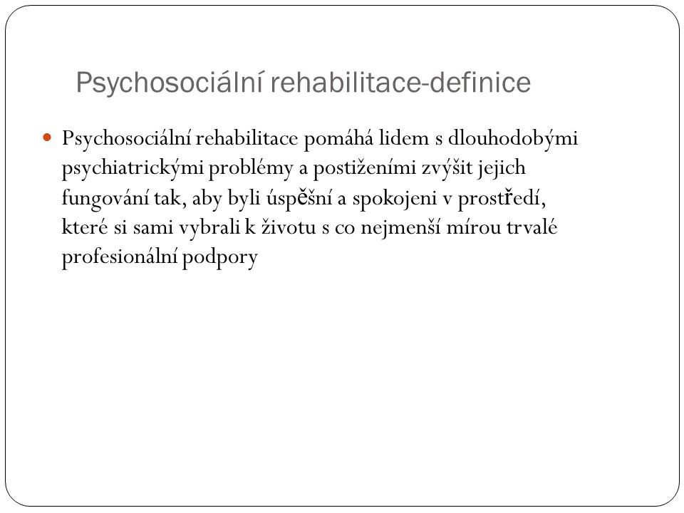 Psychosociální rehabilitace-definice