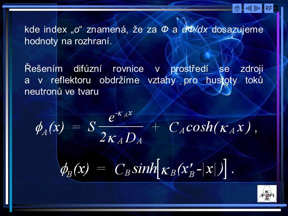 """kde index """"o znamená, že za Ф a dФ/dx dosazujeme hodnoty na rozhraní."""
