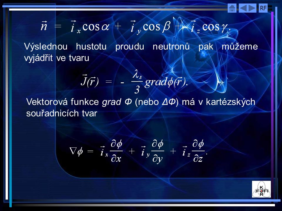 Výslednou hustotu proudu neutronů pak můžeme vyjádřit ve tvaru