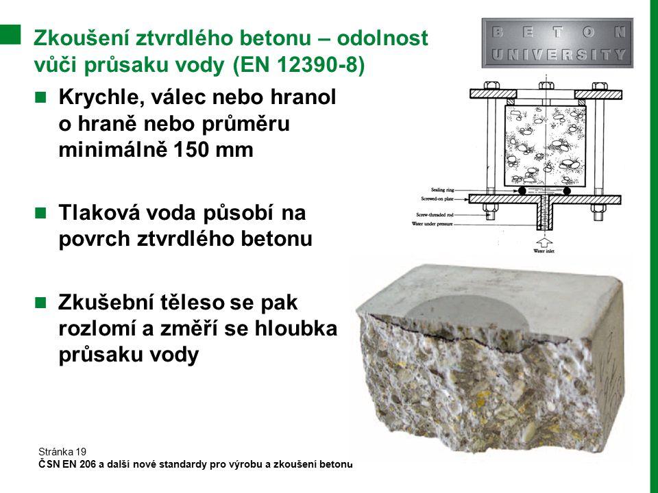 Zkoušení ztvrdlého betonu – odolnost vůči průsaku vody (EN 12390-8)