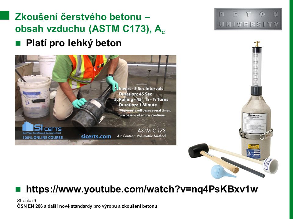 Zkoušení čerstvého betonu – obsah vzduchu (ASTM C173), Ac