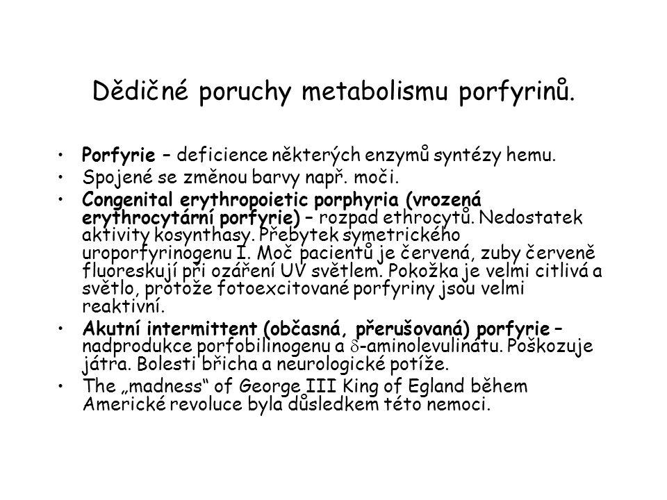 Dědičné poruchy metabolismu porfyrinů.