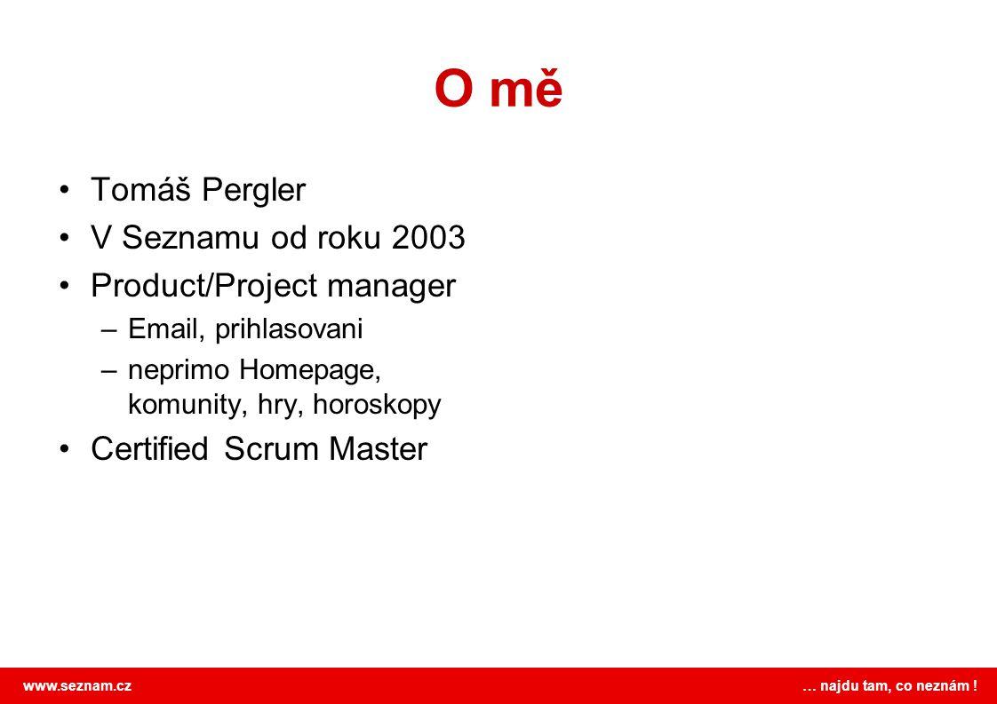O mě Tomáš Pergler V Seznamu od roku 2003 Product/Project manager
