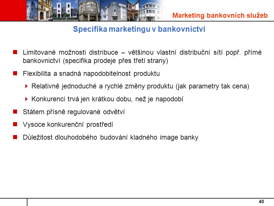 Specifika marketingu v bankovnictví