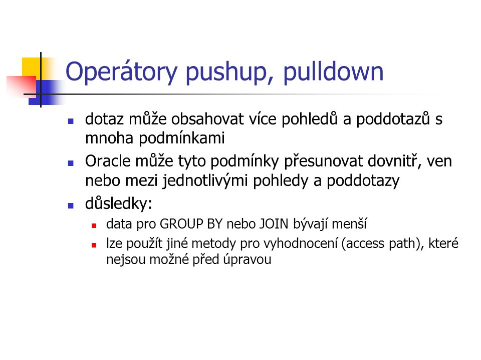 Operátory pushup, pulldown