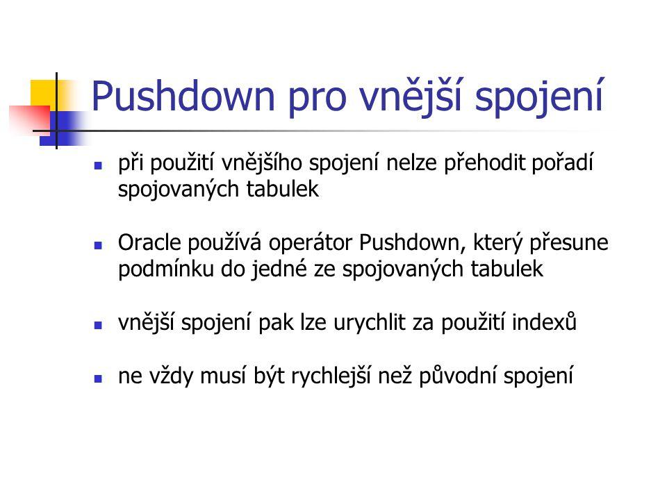 Pushdown pro vnější spojení