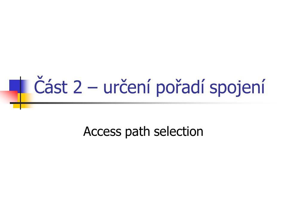 Část 2 – určení pořadí spojení