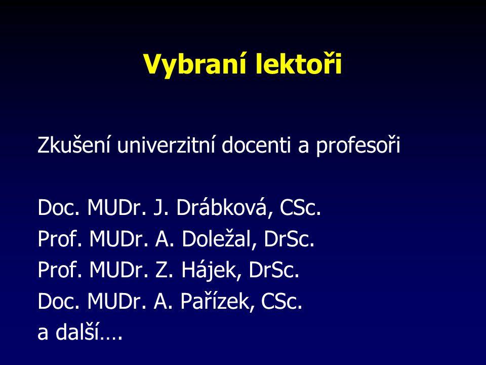 Vybraní lektoři Zkušení univerzitní docenti a profesoři