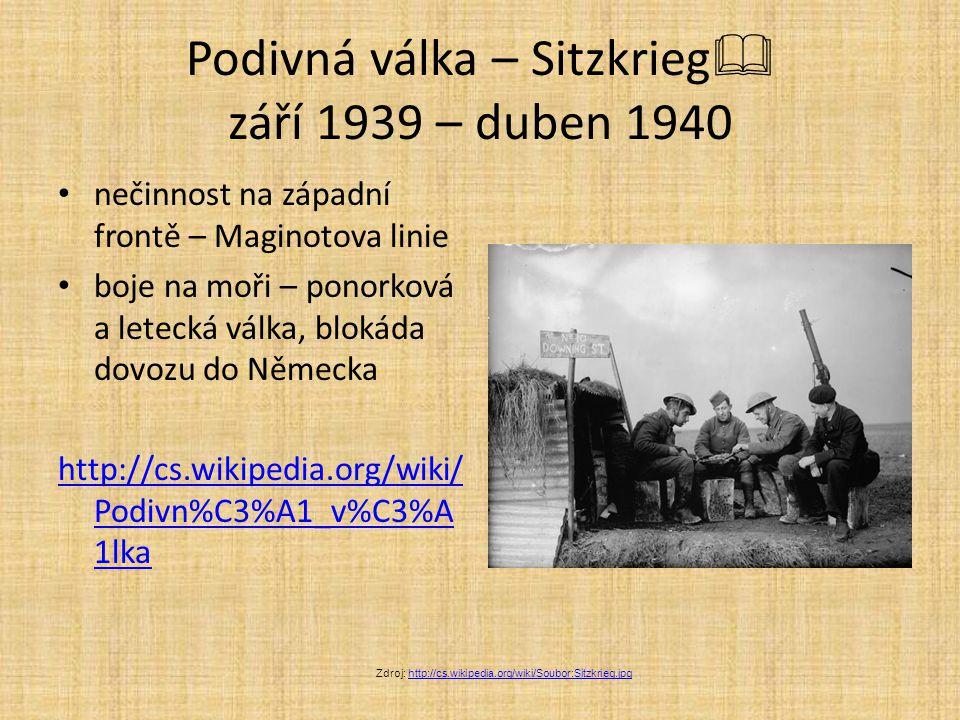 Podivná válka – Sitzkrieg září 1939 – duben 1940