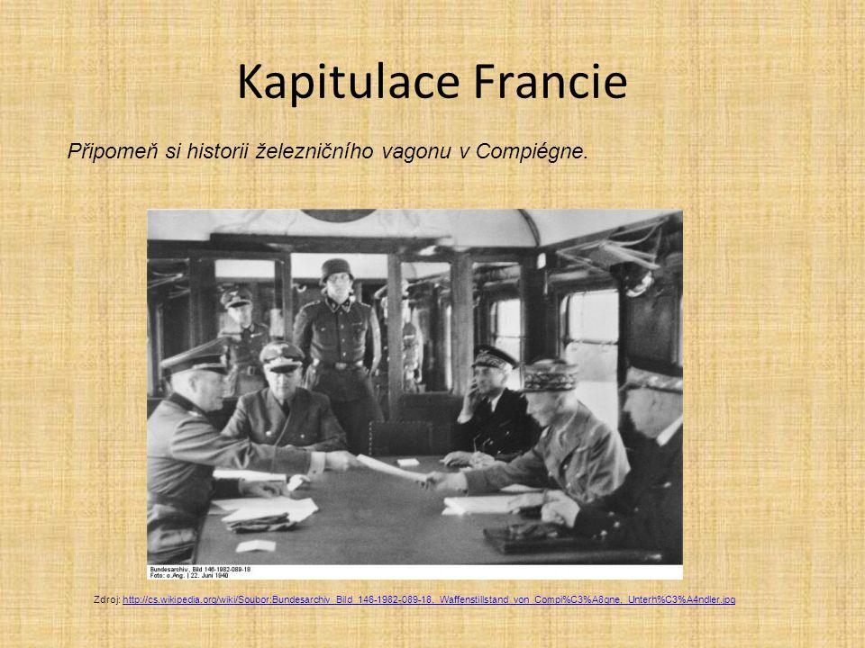 Kapitulace Francie Připomeň si historii železničního vagonu v Compiégne.
