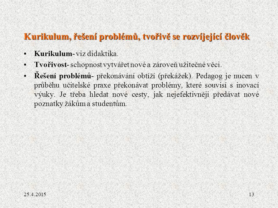 Kurikulum, řešení problémů, tvořivě se rozvíjející člověk