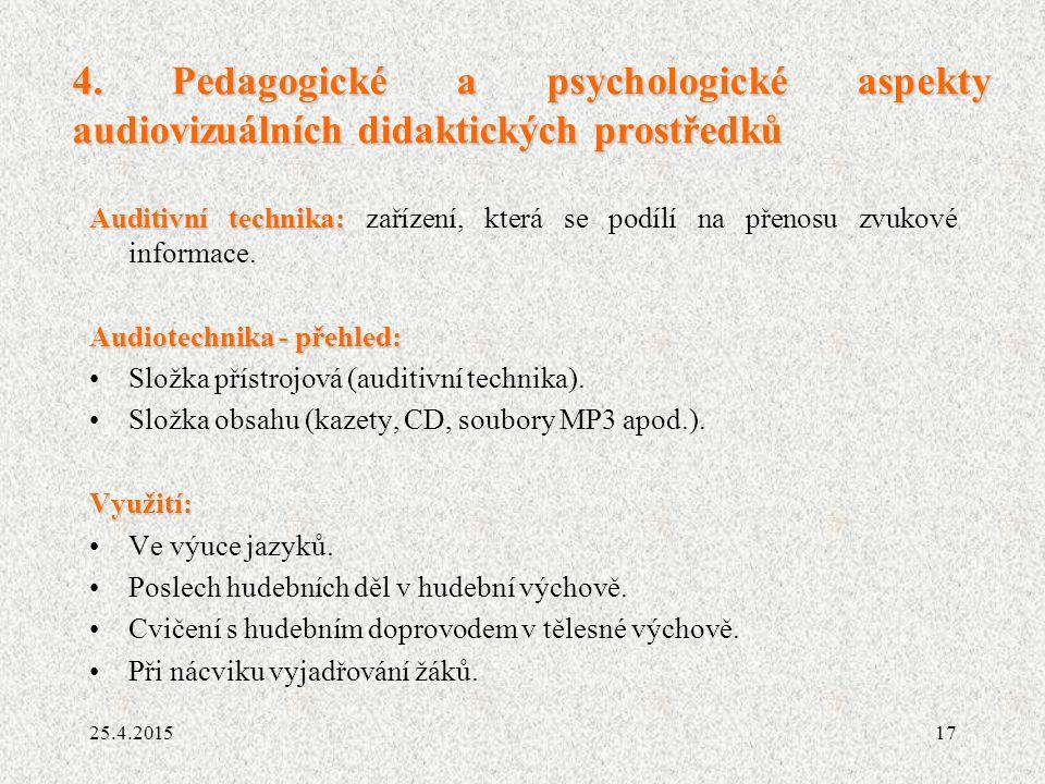 4. Pedagogické a psychologické aspekty audiovizuálních didaktických prostředků