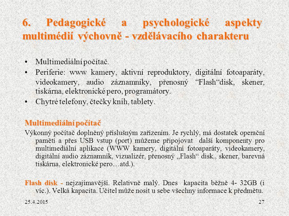 6. Pedagogické a psychologické aspekty multimédií výchovně - vzdělávacího charakteru