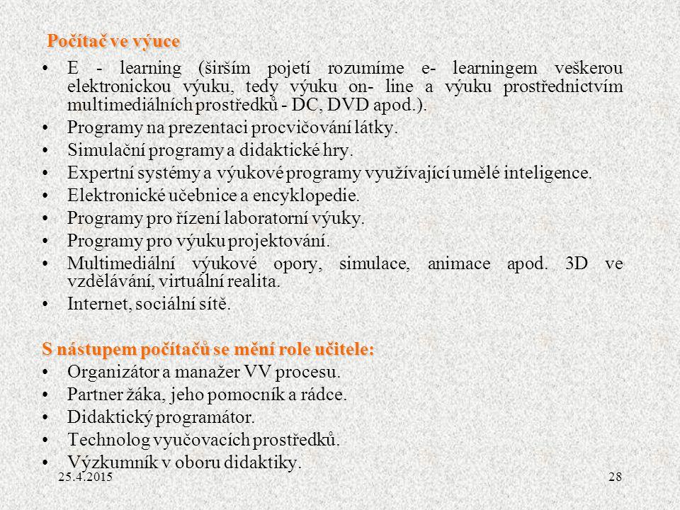 Programy na prezentaci procvičování látky.