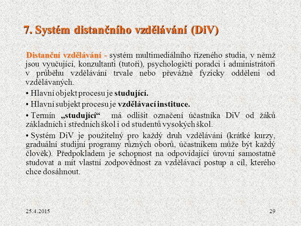 7. Systém distančního vzdělávání (DiV)
