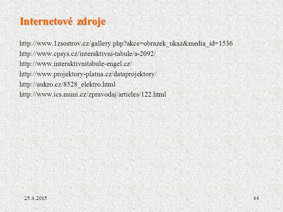 Internetové zdroje http://www.1zsostrov.cz/gallery.php akce=obrazek_ukaz&media_id=1536. http://www.cpsys.cz/interaktivni-tabule/a-2092/