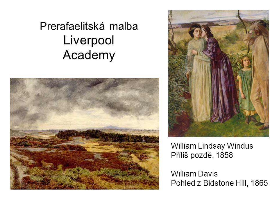 Prerafaelitská malba Liverpool Academy