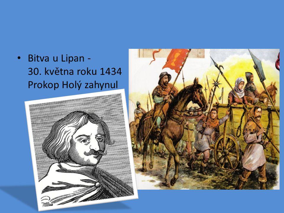 Bitva u Lipan -30. května roku 1434 Prokop Holý zahynul