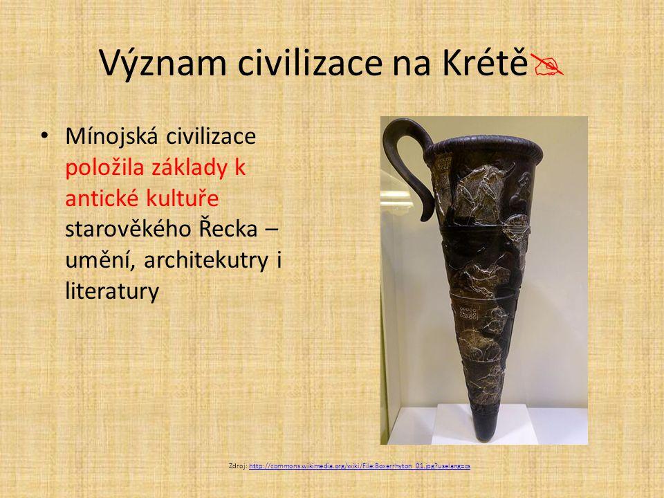 Význam civilizace na Krétě