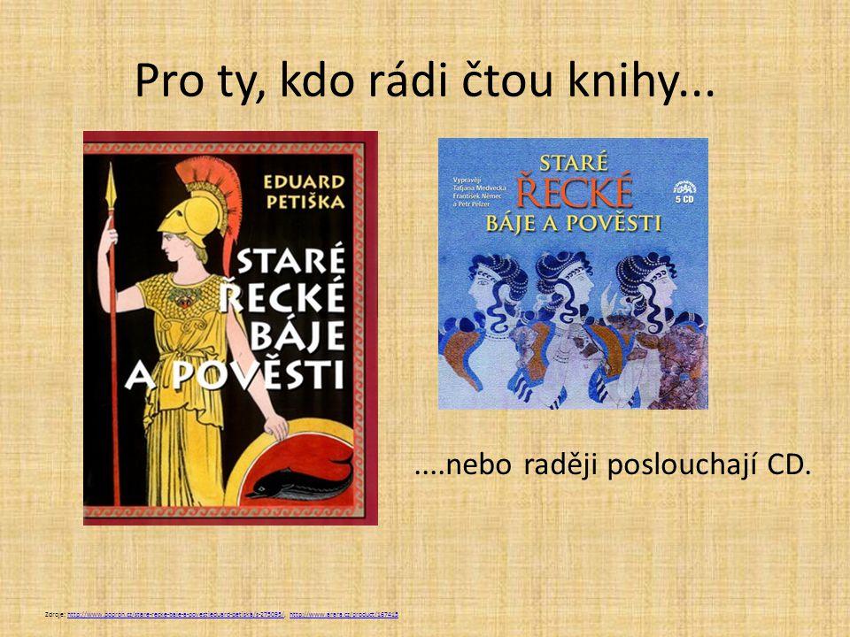 Pro ty, kdo rádi čtou knihy...